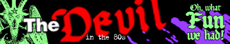 theDEVILinthe80s